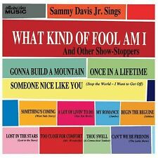 What Kind of Fool Am I and Other Show-Stoppers by Jr. Sammy Davis
