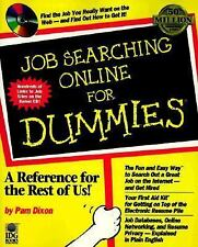 Job Searching Online for Dummies by Pam Dixon (1998, Paperback)