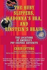 The Ruby Slippers, Madonna's Bra, and Einstein's Brain: The Locations -ExLibrary