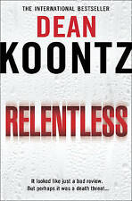 Relentless by Dean Koontz (Paperback, 2010)