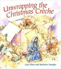 Unwrapping the Christmas Creche by Lisa Flinn (Hardback, 2005) X-Mas