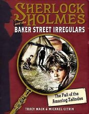 Sherlock Holmes & the Baker Street Irregulars - The Fall of the Amazing Zalindas