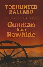 Gunman from Rawhide: A Western Duo (Wheeler Large Print Western)