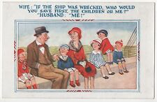 POSTCARD COMIC  Wife :  If the ship was wrecked....