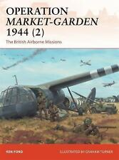NEW - Operation Market-Garden 1944 (2): The British Airborne Missions (Campaign)