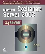 Microsoft Exchange Server 2003 24seven by McBee, Jim, Gerber, Barry, Sybex