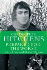 Prepared for the Worst by Christopher Hitchens Paperback Book