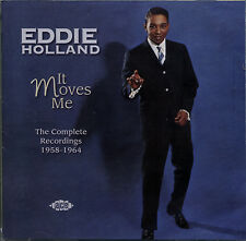 "EDDIE HOLLAND  ""IT MOVES ME""  THE COMPLETE RECORDINGS 1958-1964  56 TRACKS 2 CD"