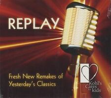REPLAY - FRESH NEW REMAKES OF YESTERDAY'S CLASSICS - 12 TRACKS - NEW - E993