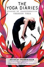 The Yoga Diaries: Stories of Transformation Through Yoga (Volume 1) by Page, Je
