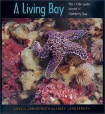 A Living Bay: The Underwater World of Monterey Bay-ExLibrary