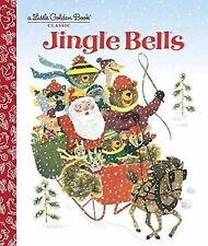 Little Golden Book: Jingle Bells by Kathleen N. Daly C2015, NEW Picture Book