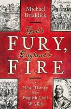 God's Fury, England's Fire: A New History of the English Civil Wars, Good Condit