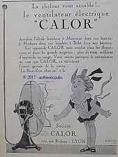 PUBLICITE CALOR VENTILATEUR ELECTRIQUE PETITE FILLE DE 1926 FRENCH AD PUB RARE