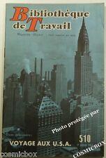 BT Bibliothèque de Travail n° 510 VOYAGE aux USA en 1962 revue magazine booklet