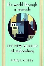 The World through a Monocle:  i The New Yorker i  at Midcentury