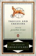Troilus and Cressida (The Pelican Shakespeare)-ExLibrary