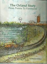The Orland Story From Prairie to Pavement Orland Park Illinois History
