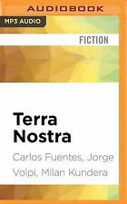 Terra Nostra by Milan Kundera, Carlos Fuentes and Jorge Volpi (2016, MP3 CD,...