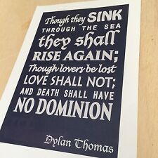 Dylan Thomas quote - No Dominion art print home wall art literary quote poster