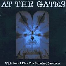 With Fear I Kiss the Burning Darkness [Bonus Tracks] [Digipak] by At the...