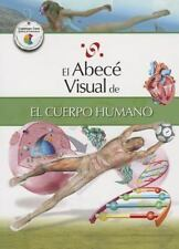 El abecé visual del cuerpo humano (Colección Abecé Visual) (Abece-ExLibrary