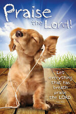 Righteous Dog PRAISE THE LORD (Psalm 150:6) Inspirational Christian Youth POSTER
