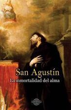 La Inmortalidad Del Alma by San Agustin (2014, Paperback)