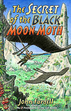 Fardell, John The Secret of the Black Moon Moth Very Good Book