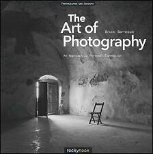 The Art of Photography: An Approach to Personal Expression by Bruce Barnbaum (P…
