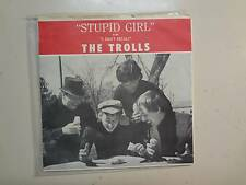 "TROLLS: I Don't Recall-Stupid Girl-U.S. 7"" 67 Warrior Records L-173,PSL,Colorado"