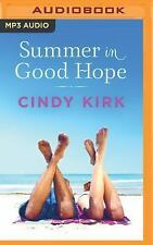 A Good Hope Novel: Summer in Good Hope 2 by Cindy Kirk (2016, MP3 CD,...