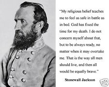 Stonewall Jackson General American Civil War Quote 8x10 Photo Photograph Picture
