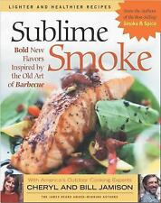 NEW - Sublime Smoke: Bold New Flavors Inspired by the Old Art of Barbecue