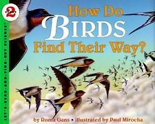 Let's-Read-And-Find-Out Science 2 Ser.: How Do Birds Find Their Way? 1 by...
