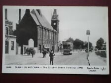 POSTCARD TRAMS IN MITCHAM - THE CRICKET GREEN TERMINUS C1905