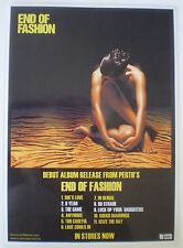END OF FASHION - DEBUT ALBUM RELEASE - 2005 - LAMINATED PROMO POSTER