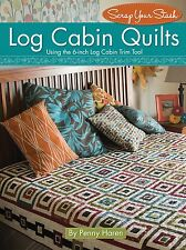 Scrap your Stash~LOG CABIN QUILTS BY PENNY HAREN~QUILT PATTERN BOOK