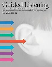 Guided Listening : A Framework for Using Read-Aloud and Other Oral Language Expe