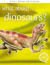 Dinosaurs? (What About),VERYGOOD Book