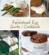 The Farmstead Egg Guide & Cookbook by Golson, Terry