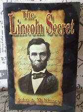 The Lincoln Secret SIGNED John McKinsey PB Book 1st Edition 2008 Rare