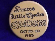SIMCOE LITTLE THEATRE OKLAHOMA 1983 VINTAGE BUTTON PIN ONTARIO CANADA