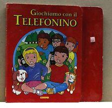 GIOCHIAMO CON IL TELEFONINO [Libro, Edibimbi]