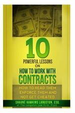10 Powerful Lessons on How to Work with Contracts : How to Read Them, Enforce...