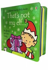 That's Not My Elf (Usborne Touchy-Feely Board Books), F. Watt, R. Wells