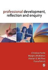 Professional Development, Reflection and Enquiry by Margery McMahon, Fiona...