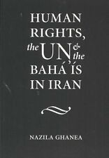 Human Rights, the UN and the Bahaa is in Iran 9789041119537 (Paperback, 2003)