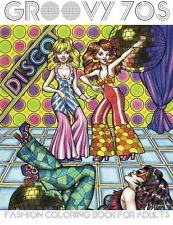 Groovy 70s: Fashion Coloring Book for Adults by LightBurst Media [Paperback] NEW