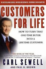 Customers for Life: How to Turn That One-Time Buyer Into a Lifetime Customer, Br